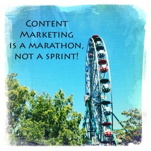 Content marketing is a marathon