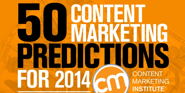 Content Marketing Institutute 50 predictions for 2014
